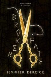 Broken Fate - Jennifer Derrick