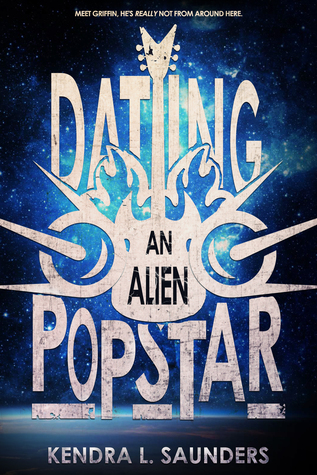 Dating An Alien Pop Star - Kendra L. Saunders