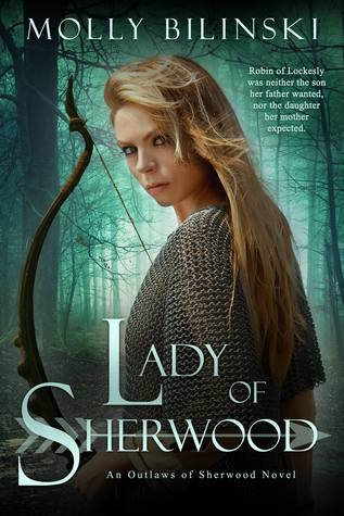 Lady of Sherwood - Molly Bilinski