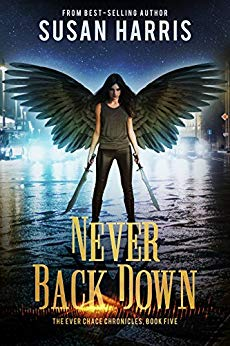 Never Back Down - Susan Harris