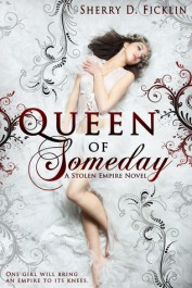 Queen of Someday - Sherry Ficklin