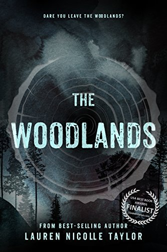 The Woodlands - Lauren Nicolle Taylor