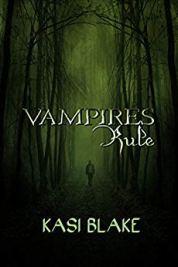 Vampires Rule - K.C. Blake